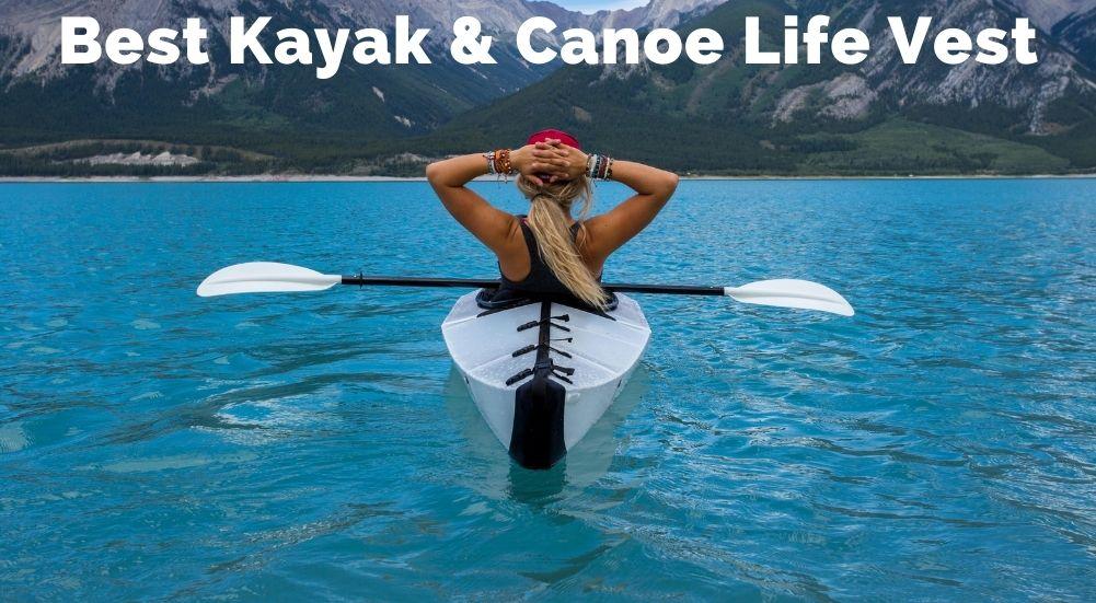 Best Kayak & Canoe Life Vest