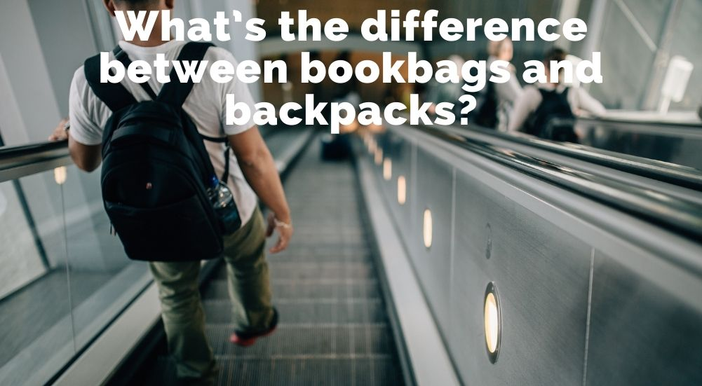 What's the difference between bookbags and backpacks?